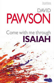 Come With Me Through Isaiah ~ <b>David Pawson</b> | Book Review ...