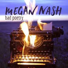 Megan Nash: <b>Bad Poetry</b> - <b>Music</b> on Google Play