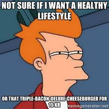 Not sure if I want a healthy lifestyle or that triple-bacon-deluxe ... via Relatably.com