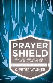 prayer shield how to intercede for pastors and christian leaders prayer shield how to intercede for pastors and christian leaders c peter wagner 9780800797430 amazon com books