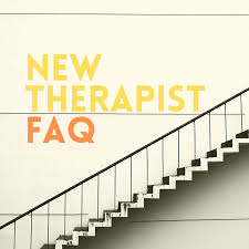 New Therapist FAQ