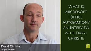 what is microsoft office automation an interview with daryl christie advantages of office automation