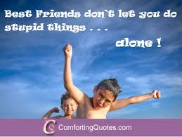 Short Funny Quotes About Best Friends | ComfortingQuotes.com