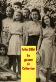 LA GUERRE DE CATHERINE, <b>Julia Billet</b> - 9782211207287