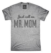 Mr <b>Mom Funny Dad T</b>-<b>Shirt</b>, Hoodie, Tank Top – Chummy <b>Tees</b>