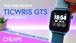 <b>Ticwris GTS</b> Smartwatch REVIEW - <b>Real time body</b> TEMPERATURE ...