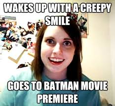 wakes up with a creepy smile goes to batman movie premiere ... via Relatably.com