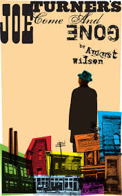 best ideas about wilson wilson poster for wilson s play joe turner s come