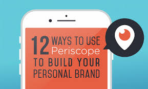 12 ways to use periscope to build your personal brand infographic