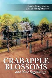 Crabapple Blossoms and New Beginnings by <b>Grace Young Smith</b> ...