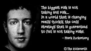 The biggest risk is not taking any risk - The KolaveriDi