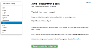 java programming test to help you assess job candidates journaldev just share the link you candidate via email skype or any other way you have and they can take the test