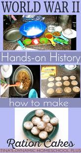 best ideas about world war ii history world war world war ii hands on history make ration cakes