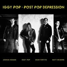 <b>Iggy Pop</b> - <b>Post</b> Pop Depression - CD – Rough Trade