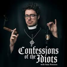 Confessions of the Idiots