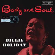 <b>Billie Holiday</b> - <b>Body</b> And Soul (2010, 180g, Vinyl) | Discogs