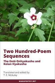 two hundred poem sequences waka poetry two hundred poem sequences