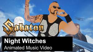 SABATON - <b>Night Witches</b> (Animated Music Video) - YouTube