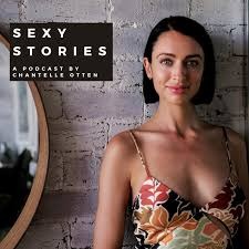 Sexy Stories with Chantelle Otten Sexologist
