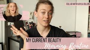 My morning beauty routine 2019 | collab with Kayla Dillon, skincare ...