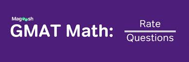 GMAT Math: Rate Questions - Magoosh GMAT Blog