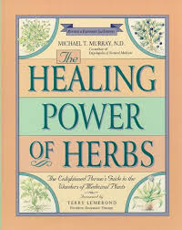 The Healing Power of Herbs: The Enlightened Person's Guide to the ... via Relatably.com