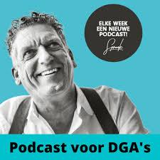 Podcast voor DGA's, dé podcast voor en door ondernemers!