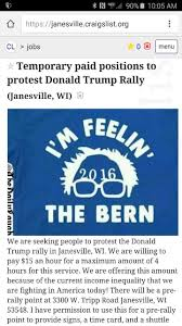 sanders campaign caught red handed hiring anti trump protestors sanders campaign caught red handed hiring anti trump protestors off craigslist for 15 an hour