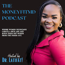 MONEYFITMD PODCAST