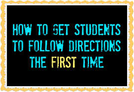 how to get students to follow directions the first time  the  tips to help students follow directions so you dont have to repeat yourself a