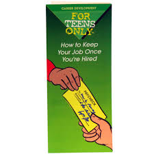 the bureau for at risk youth format pamphlets for teens for teens only pamphlet 25 pack how to keep your job once you re hired