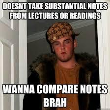 Scumbag Steve memes | quickmeme via Relatably.com