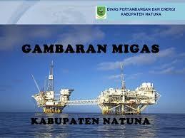 Hasil gambar untuk gambar produksi oil & gas di Natuna