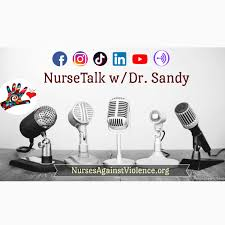Nurses Against Violence Unite: NurseTalk w/Dr. Sandy