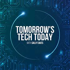Tomorrow's Tech Today