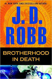 Book Review: <b>J.D. Robb's Brotherhood in</b> Death – KD Did It Edits