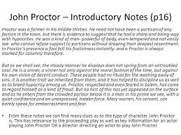 "the crucible"" analysis of major characters  major characters in    john proctor – introductory notes  p   proctor was a farmer in his middle thirties"