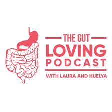 The Gut Loving Podcast: All about IBS & the low FODMAP diet