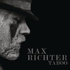 <b>Taboo</b> (Music From The Original TV Series) – <b>Max Richter</b> on Spotify