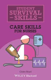 <b>Care Skills</b> for Nurses by <b>Claire Boyd</b>, Paperback   Barnes & Noble®