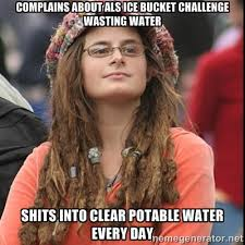 complains about ALS ice bucket challenge wasting water shits into ... via Relatably.com