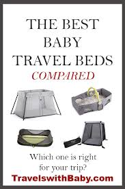 Best <b>Baby Travel Beds</b>, <b>Portable Cribs, and</b> Bassinets | Travels With ...