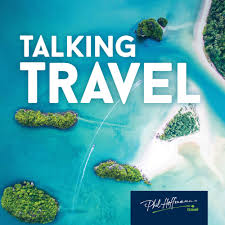 Talking Travel with Phil Hoffmann Travel