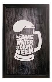<b>Копилка для пивных</b> крышек SAVE WATER DRINK 29x45 Венге ...
