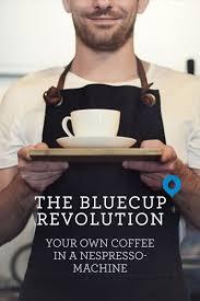 Bluecup <b>reusable</b> Nespresso <b>capsule</b> - best taste - sustainable