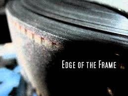 Edge of the Frame