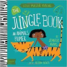 Little Master <b>Kipling</b>: The <b>Jungle</b> Book (BabyLit): A Babylit(<b>r</b>) Animals ...