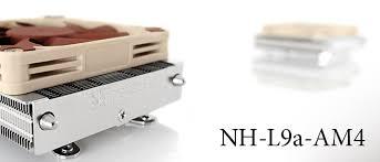 Обзор процессорного <b>кулера Noctua NH-L9a</b>-AM4 / Overclockers.ua