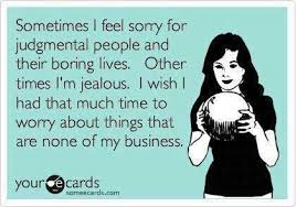 Judgmental People on Pinterest | Judging Quotes, Unexpected ... via Relatably.com