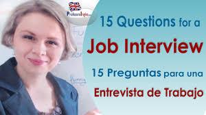 job interview questions preguntas para una entrevista de 15 job interview questions preguntas para una entrevista de trabajo en ingleacutes